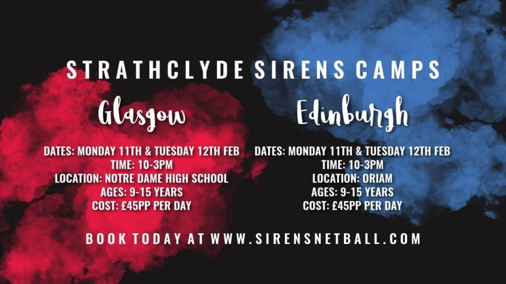Strathclyde Sirens To Host February Netball Camps - Netball Scotland